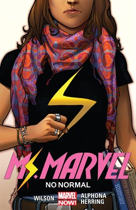 """Cover of """"Ms. Marvel Vol. 1: No Normal"""" by G. Willow Wilson"""
