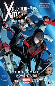 All-new X-Men. Volume 6, issue 31-36, The ultimate adventure cover image