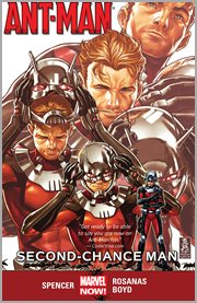 Ant-Man, vol. 1 : second chance man. Issue 1-5 cover image