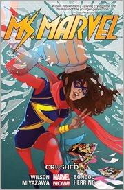 Ms. Marvel. Volume 3, issue 1-15, Crushed cover image