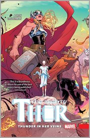 The mighty Thor. Volume 1, issue 1-5, Thunder in her veins cover image