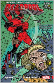 Deadpool : world's greatest. Volume 3, issue 8-12, Deadpool vs. Sabretooth cover image