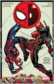 Spider-Man/Deadpool. Volume 1, issue 1-5 & 8, Isn't it bromantic cover image