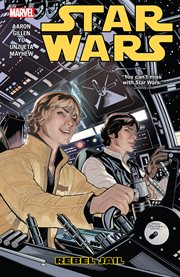 Star Wars : rebel jail. Volume 3: REBEL JAIL cover image