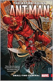 The astonishing Ant-Man. Volume 2, issue 5-9, Small-time criminal cover image