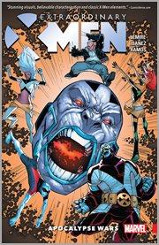 Extraordinary X-Men. Volume 2, issue 6-12, Apocalypse wars cover image
