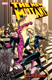 New Mutants classic. Volume 6, issue 41-47 cover image