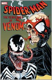Spider-Man. Issue 332-333, 346-347, 361-363, 373-375, & 388. Vengeance of Venom cover image