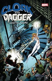 Cloak and Dagger. Issue 1-11. Lost and found cover image