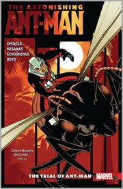 The astonishing Ant-Man. Volume 3, issue 10-13, The trial of Ant-Man cover image