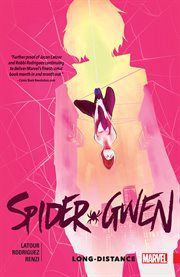 Spider-Gwen, vol. 3 : long-distance. Issue 14-15 cover image