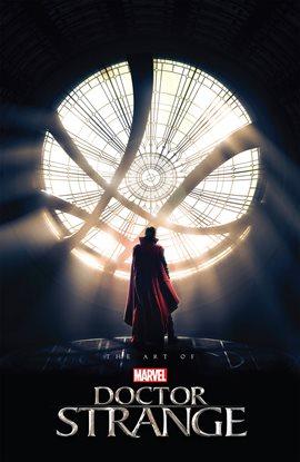 Cover image for The Art of Marvel Studios: Doctor Strange