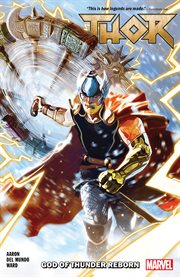 Thor. Volume 1, issue 1-6, God of Thunder reborn cover image