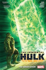 The immortal Hulk. Volume 2, issue 6-10, The green door cover image