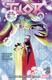 Thor. Volume 2, issue 7-11, Road to war of the realms cover image