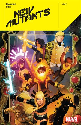 Cover image for New Mutants by Jonathan Hickman Vol. 1