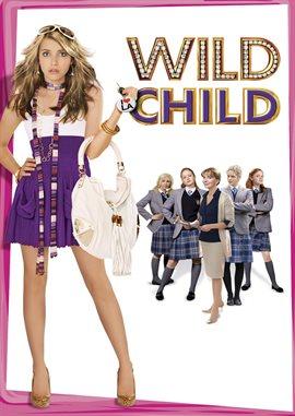 Wild Child / Emma Roberts