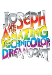 Joseph and the amazing technicolor dreamcoat cover image