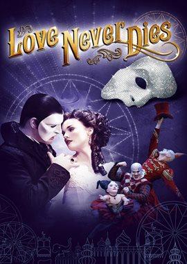Andrew Lloyd Webber's Love Never Dies
