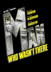 The Man Who Wasn't There / Billy Bob Thornton