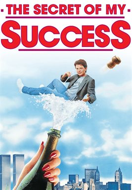 The Secret Of My Success / Michael J. Fox