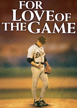 For Love Of The Game / Kevin Costner