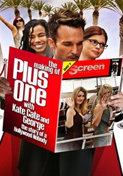 The Making of Plus One