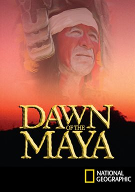 Dawn Of The Maya