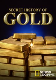 Secret History of Gold /