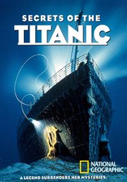 Secrets of the Titanic /