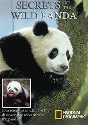 Secrets of the Wild Panda /