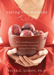 Eating with fierce kindness : a mindful and compassionate guide to losing weight cover image