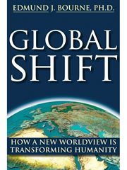 Global shift : how a new worldview is transforming humanity cover image