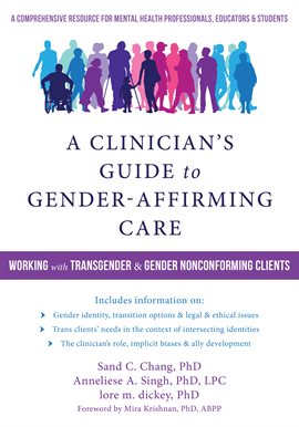 A Clinician's Guide to Gender-Affirming Care