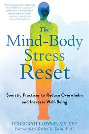 The Mind-body Stress Reset