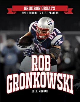 Cover image for Rob Gronkowski