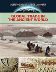 Global trade in the ancient world cover image