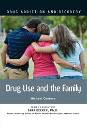 Drug Use and the Family