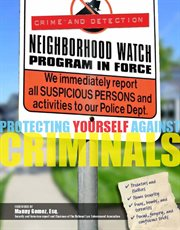Protecting Yourself Against Criminals