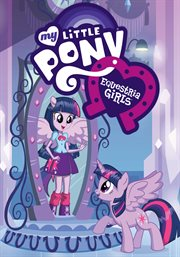 My little pony. Equestria girls cover image
