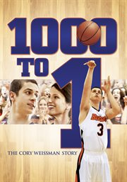 1000 to 1 the Cory Weissman story cover image
