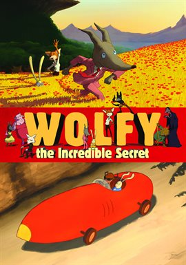 Wolfy, The Incredible Secret / Rafael Marin