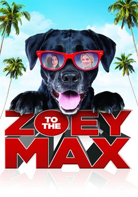 Zoey to the Max / Amy Smart