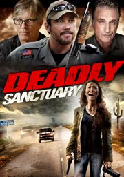 Deadly Sanctuary / Rebekah Kochan