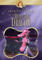 Shirley Temple show. The reluctant dragon cover image