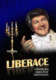 Liberace the world's greatest showman cover image
