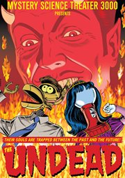 Mystery Science Theater 3000: the Undead