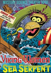 Mystery science theater 3000. Viking women vs. the sea serpent cover image
