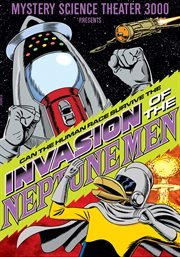 Mystery Science Theater 3000: Invasion of the Neptune Men
