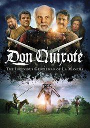 Don Quixote : the ingenious gentleman of la mancha cover image